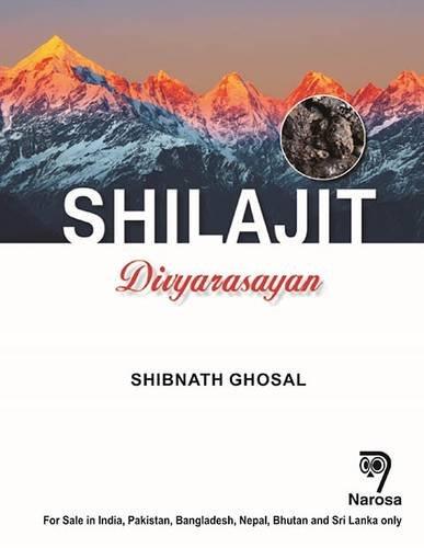 Shilajit Divyarasayan por Shibnath Ghosal