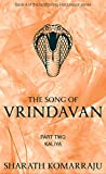The Song of Vrindavan: Part Two - Kaliya (Hastinapur Book 4)