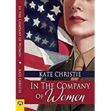 In the Company of Women by Kate Christie (2015-07-07)
