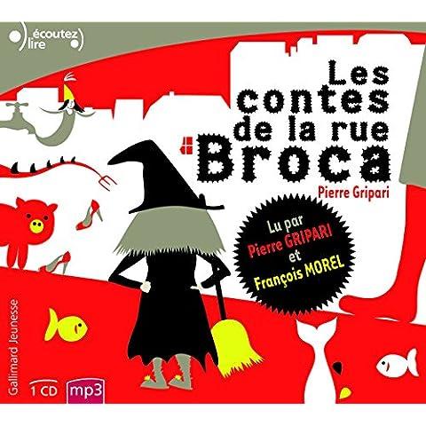 Les contes de la rue Broca (Écoutez lire)