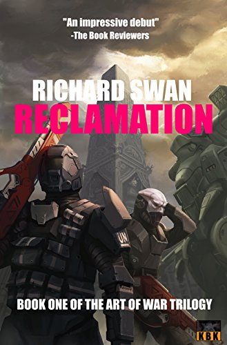 Reclamation (The Art of War Trilogy Book 1) (English Edition)