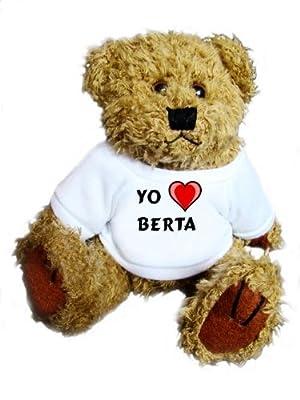 Oso de peluche con Amo Berta en la camiseta (nombre de pila/apellido/apodo) de SHOPZEUS