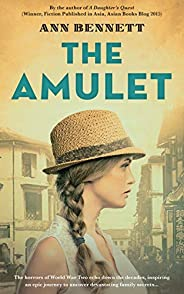 The Amulet: A heart-breaking novel of love and loss set in WW2 Singapore