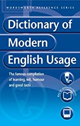 A Dictionary of Modern English Usage (Wordsworth Reference) by Henry W. Fowler (1997-09-01)