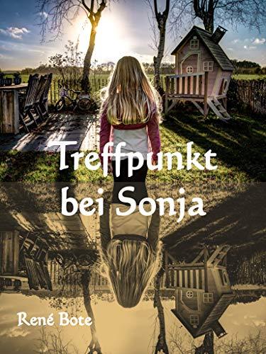 Buchseite und Rezensionen zu 'Treffpunkt bei Sonja' von René Bote