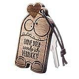 """Comic Schlüsselanhänger aus Holz mit Gravur """"Ohne dich werde ich verrückt!"""""""