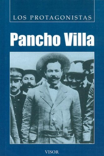 Pancho Villa (Los Protagonistas/The Protagonists) por Mark Sisoni