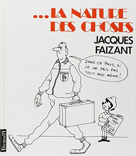 --la nature des choses par Jacques Faizant