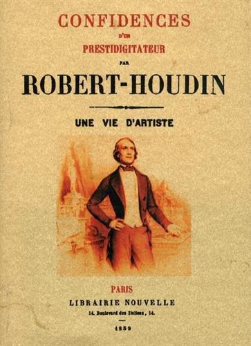 Confidences d un Prestidigitateur par Jean-Eugène Robert-Houdin