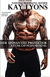 Her Unwanted Protector (Stone Gap Mountain Series Book 3)