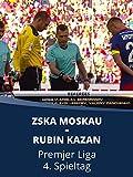ZSKA Moskau - Rubin Kazan