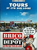 CATALOGUE BRICO DEPOT du 01-04-2007 tours - saint cyr sur loir...