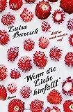 Luisa Buresch: Wenn die Liebe hinfällt