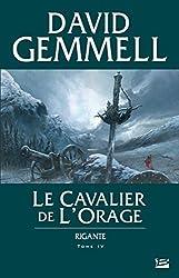 Le Cavalier de l'Orage: Rigante, T4