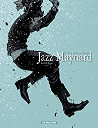 Jazz Maynard, tome 6 : Trois corbeaux par  Raule