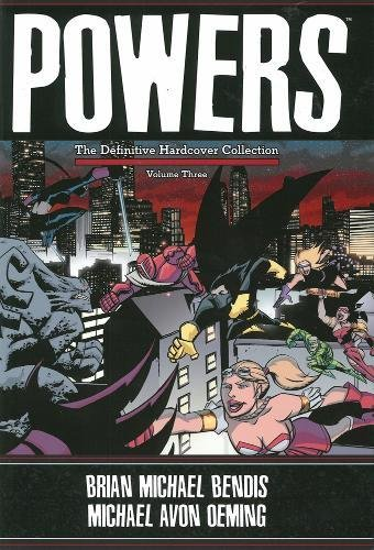 Powers (The Definitive Hardcover Collection, Volume 3)
