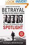 Betrayal: The Crisis In the Catholic...