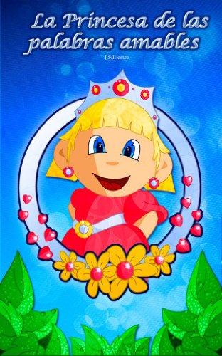 La Princesa de las palabras amables (Los Babis nº 1) por Javier Silvestre