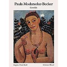 Paula Modersohn-Becker - Gemälde: Neuauflage (Schirmer's visuelle Bibliothek)