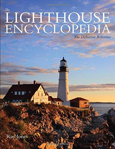 Lighthouse Encyclopedia: The Definitive Reference (Lighthouse Series) por Ray Jones