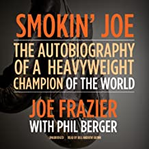 Smokin' Joe: The Autobiography of a Heavyweight Champion of the World