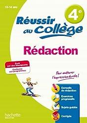 Réussir au collège - Rédaction 4e