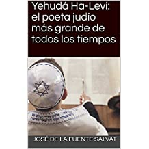 Yehudá Ha-Leví: el poeta judío más grande de todos los tiempos