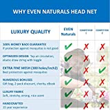 PREMIUM MOSQUITO HEAD NET by EVEN Naturals, Carry & Gift Bag and Free eBook, Insect Repellent Netting, Soft Durable Heavy-duty Fly Screen Protection for any Outdoor Lover, 100% Satisfaction Guarantee