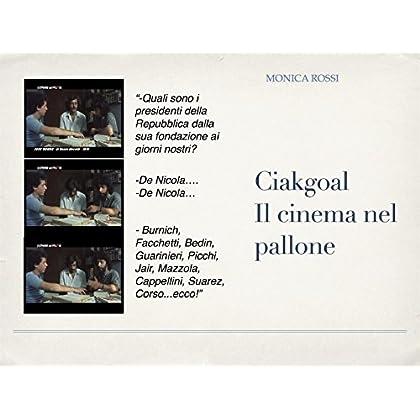 Ciakgoal - Il Cinema Nel Pallone