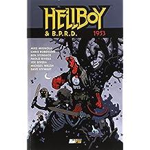 1943. Hellboy presenta B.P.R.D.: 1953. Hellboy &