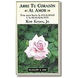 Abre Tu Corazón Al Amor (Biblioteca EDAF)