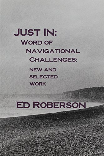 Just In: Word of Navigational Challenges: New and Selected Work (Native Americans of the Northeast)