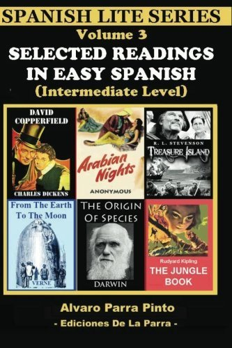 Selected Readings In Easy Spanish Vol 3 (Spanish Lite Series) (Volume 3) (Spanish Edition) by Alvaro Parra Pinto (2013-05-02)
