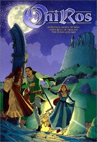 Oniros : Initiation au jeu de rôle dansRêve de dragon