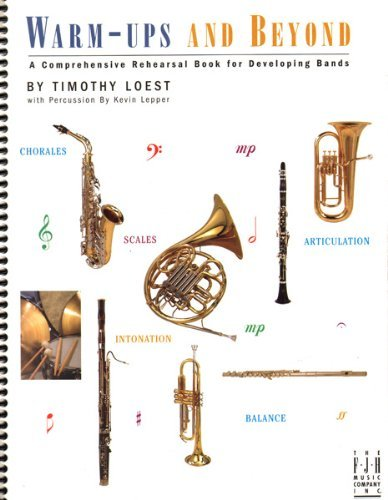 BB203PER - Warm-ups and Beyond - Percussion by Timothy Loest (2004-03-01)