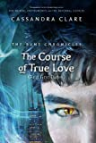 The Course of True Love (The Bane Chronicles 10) by Sarah Rees Brennan, Cassandra Clare