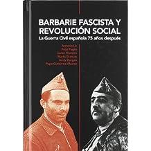 Barbarie Fascista Y Revolucion Social