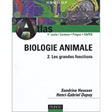 Biologie animale : Tome 2, Les grandes fonctions