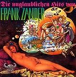 Die Unglaublichen Hits Von Frank Zander -