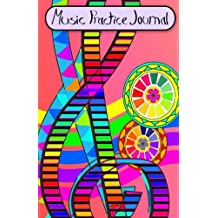 Music Practice Journal: A notebook for music students