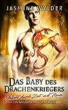 Das Baby des Drachenkriegers: Ein paranormaler Roman (Geliebt durch Zeit und Raum 2)