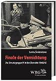 Finale der Vernichtung: Die Einsatzgruppe H in der Slowakei 1944/1945 -