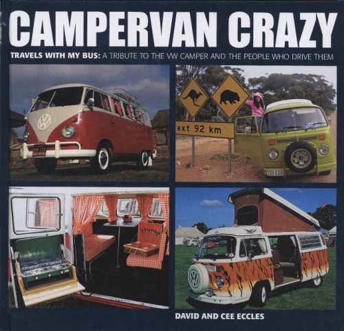 Campervan-Crazy-Travels-with-My-Bus-A-Tribute-to-the-VW-Camper-and-the-People-Who-Drive-Them