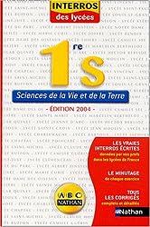 Interros des Lycées : Sciences de la Vie et de la Terre, 1ère S