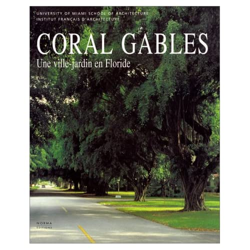 Coral Gables. une Ville-Jardin en Floride