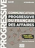 Telecharger Livres Communication progressive du francais des affaires Niveau intermediaire Livre Nouvelle couverture (PDF,EPUB,MOBI) gratuits en Francaise