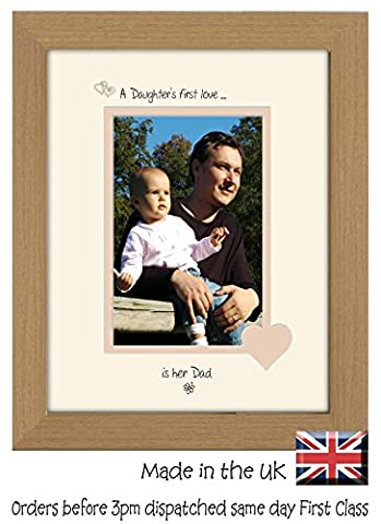 A Daughter's First Love is her Dad Personalised Double Mounted Landscape 9 x 7 Photo Frame (Oak Finish Frame Cream Mount Beige Inside)