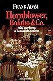 Hornblower, Bolitho & Co. Krieg unter Segeln in Roman und Geschichte