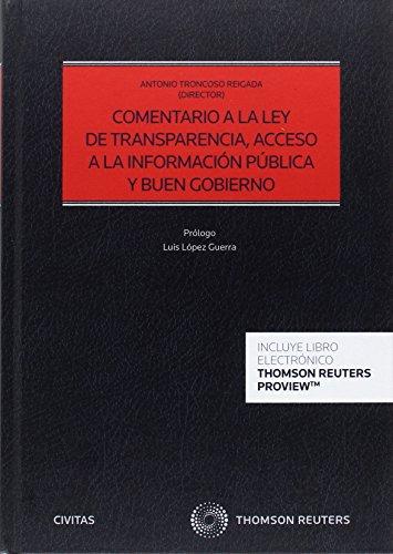 Comentario a la Ley de Transparencia, Acceso a la Información Pública y Buen Gobierno (Papel + e-book) (Estudios y Comentarios de Legislación)