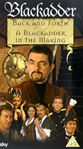 Blackadder: Back And Forth - A Blackadder In The Making [VHS]